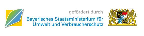 Gefördert durch: Bayerisches Staatsministerium für Umwelt und Verbraucherschutz